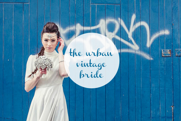 the urban vintage bride