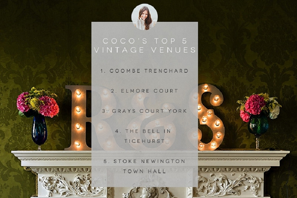 Top 5 Modern Vintage wedding venues by Coco Wedding Venues