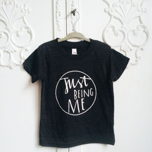 Just Being Me Slogan Tee