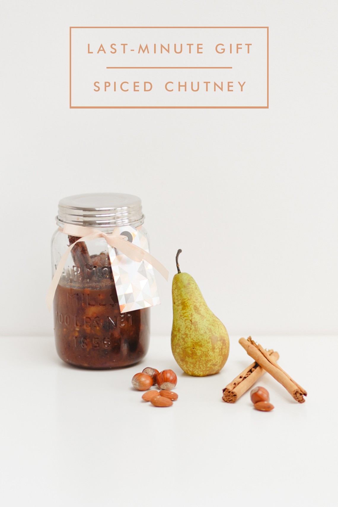 BLOVED Lifestyle Blog Christmas Gift Guide Last Minute Gifts Claire Graham Photography Spiced Pear Chutney